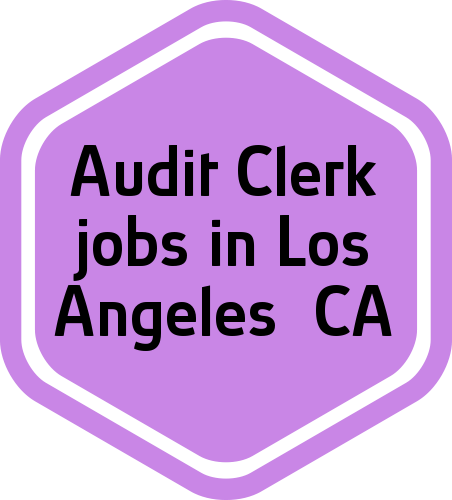 24 Audit Clerk Jobs In Los Angeles Ca Job Find Jobs